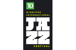 TD Winnipeg International Jazz Festival - Festival sponsored by TD